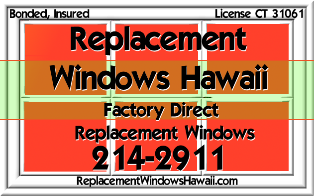 Replacement Windows Hawaii